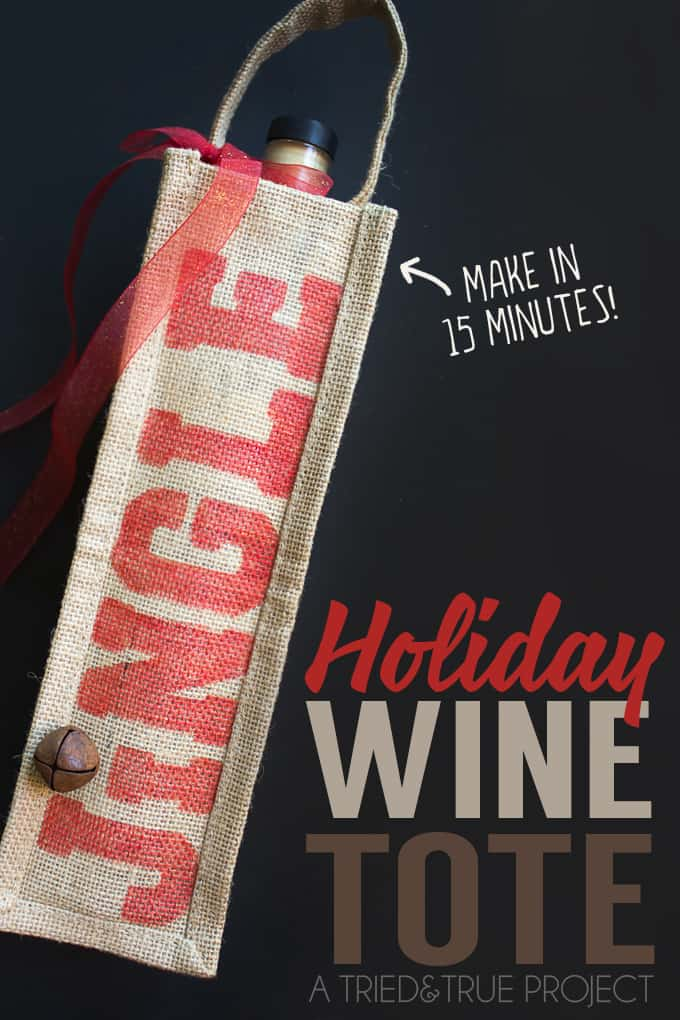 This 15 Minute Holiday Wine Tote Gift is perfect for last-minute gift giving to co-workers or friends!
