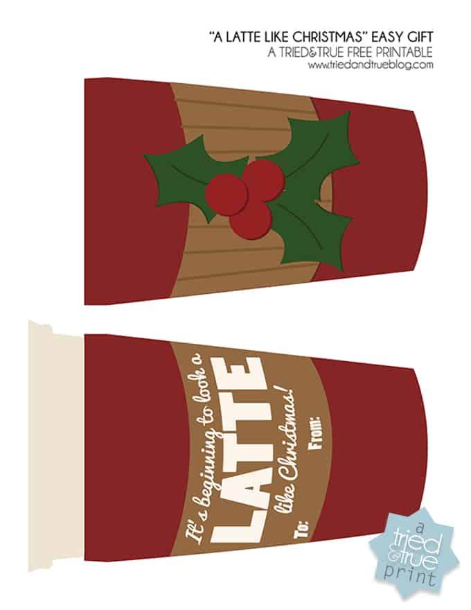 """""""A Latte Like Christmas"""" Easy Gift - Printable"""