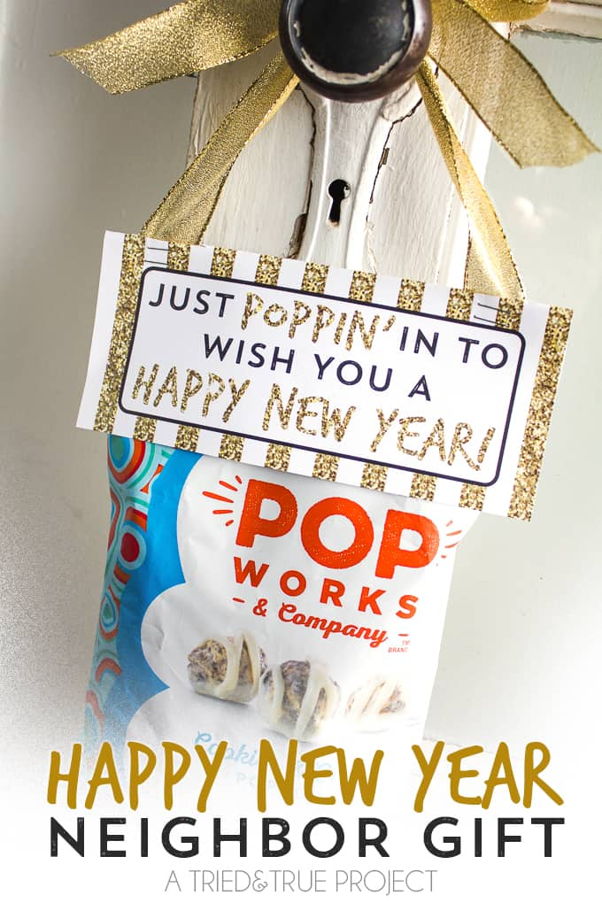 Super easy Neighbor Gift for New Years! Includes free printable gift tag!