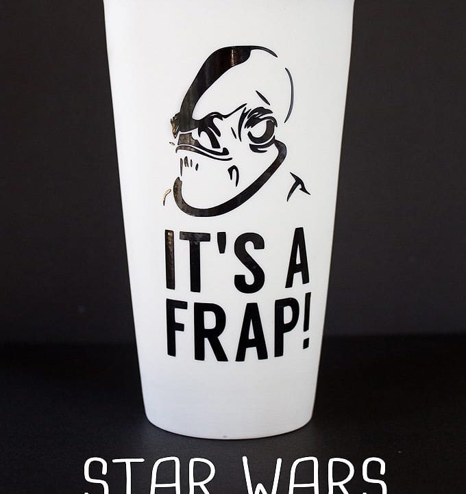 """Looking for the perfect gift for the Star Wars geek in your life? Check out this """"It's A Frap!"""" Star Wars Travel Mug with free cutting file."""