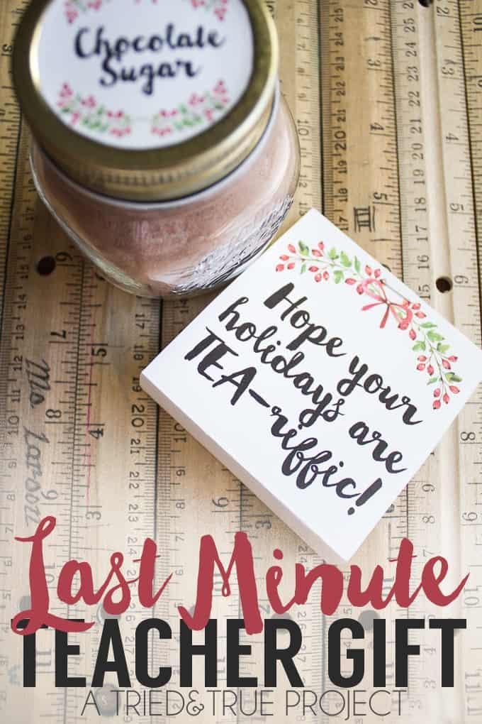 Tea-riffic Last Minute Gift for Teachers!
