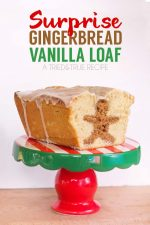 Fun Surprise Gingerbread Vanilla Loaf for the Holidays!