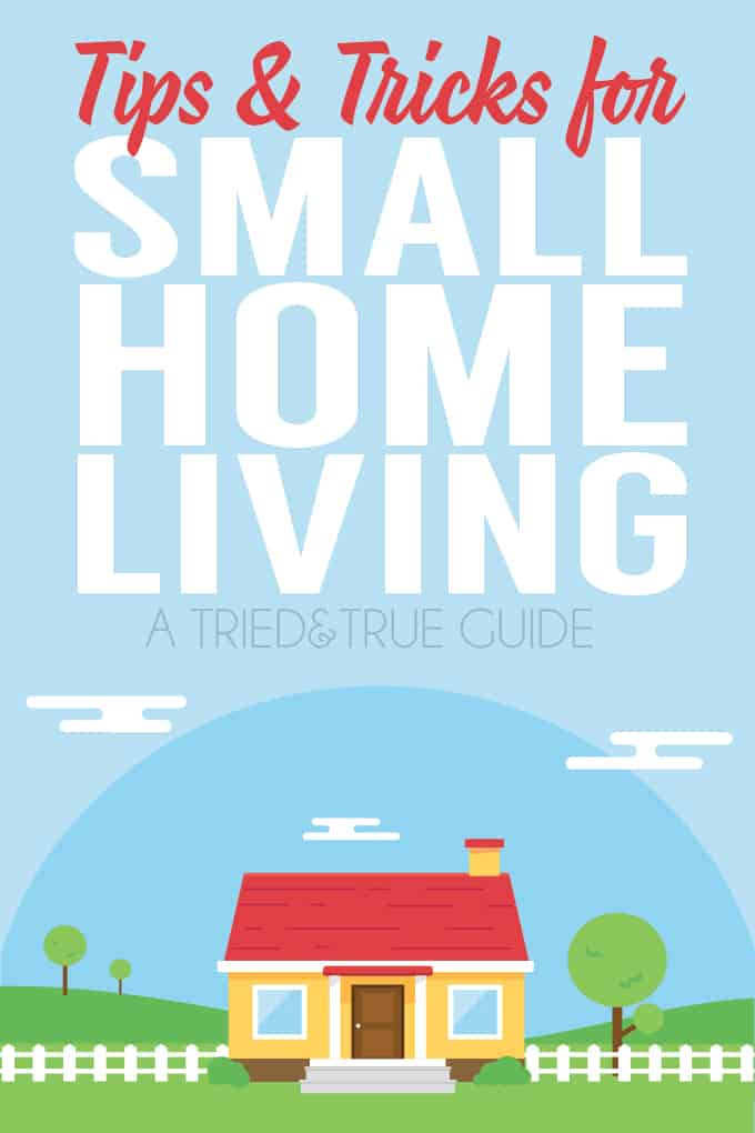 Check out these Tips & Tricks for Small Home Living! Great ideas for homes of all sizes!