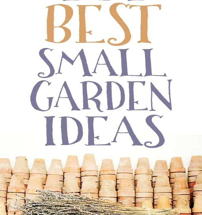 Find all the small garden inspiration you need in this awesome round up of 101 best small garden ideas!