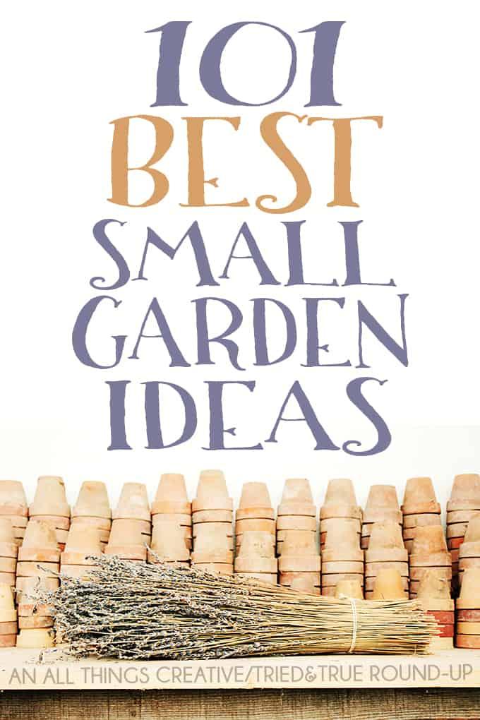 101 Best Small Garden Ideas