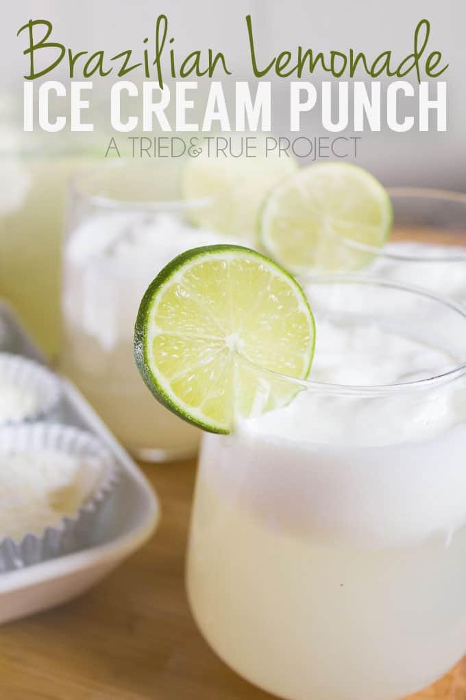 Brazilian Lemonade Ice Cream Punch