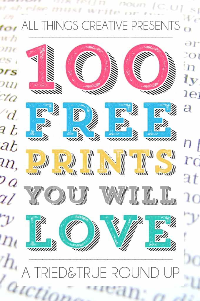 Over 100 free printables that you're sure to love!