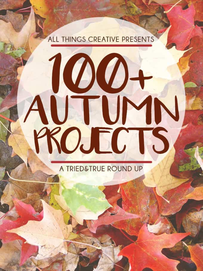 You're going to love more than 100 Autumn projects all in one place!