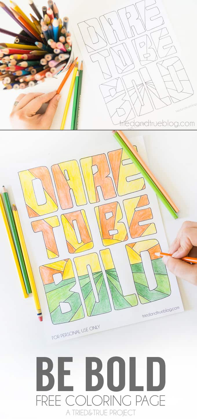 Be Brave Free Coloring Page - Another free coloring page from Tried & True!