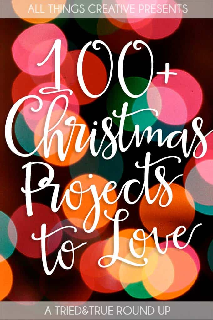 Find all the inspiration you need with these 100+ Christmas Projects to Love!