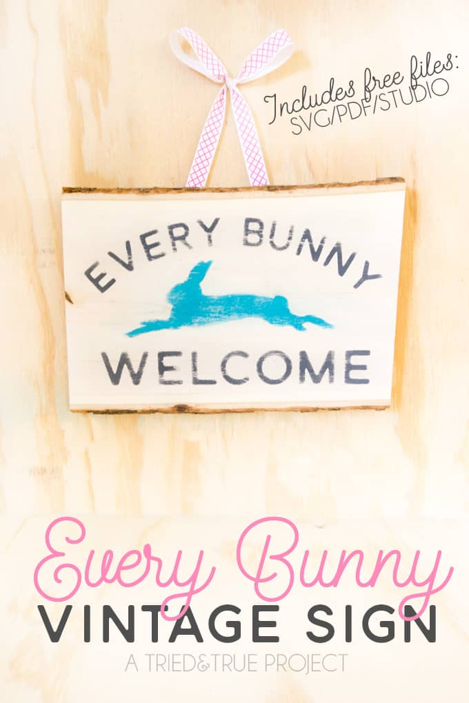 """Use the free cutting files to make this fun """"Every Bunny Welcome"""" Easter Vintage Sign"""