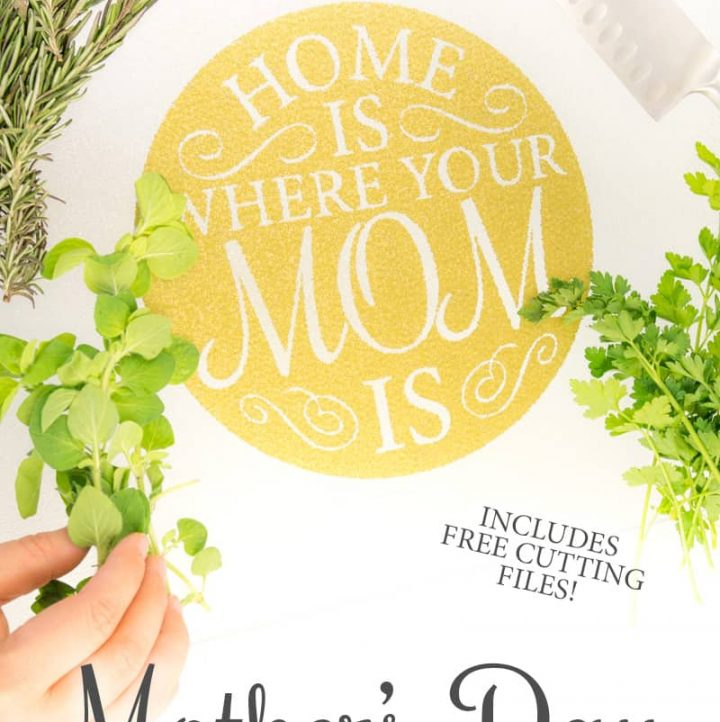 Use this Mother's Day Cutting Board Free File to make the perfect gift!