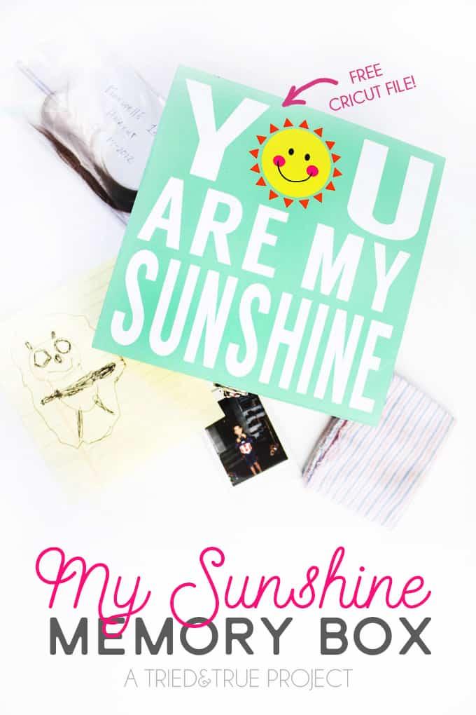 Use the free Cricut file to make this cute My Sunshine Memory Box