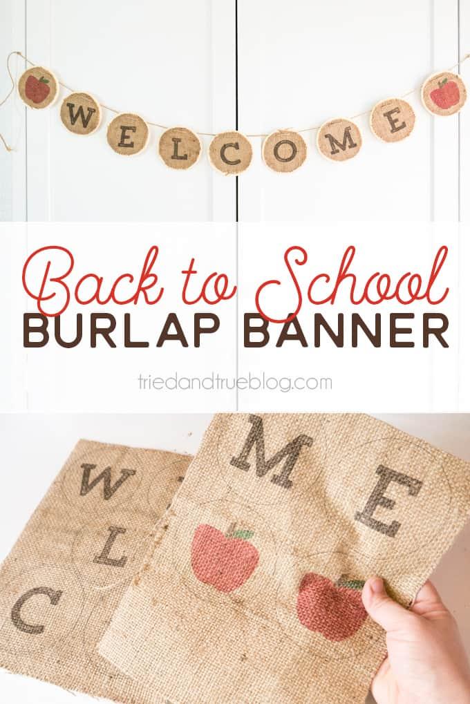 Back To School Burlap Banner - Super easy and cute too!   triedandtrueblog.com