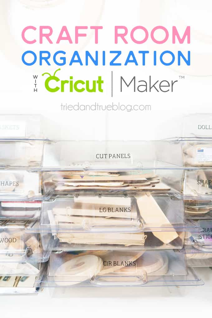 Organization for your craft room with Cricut Maker