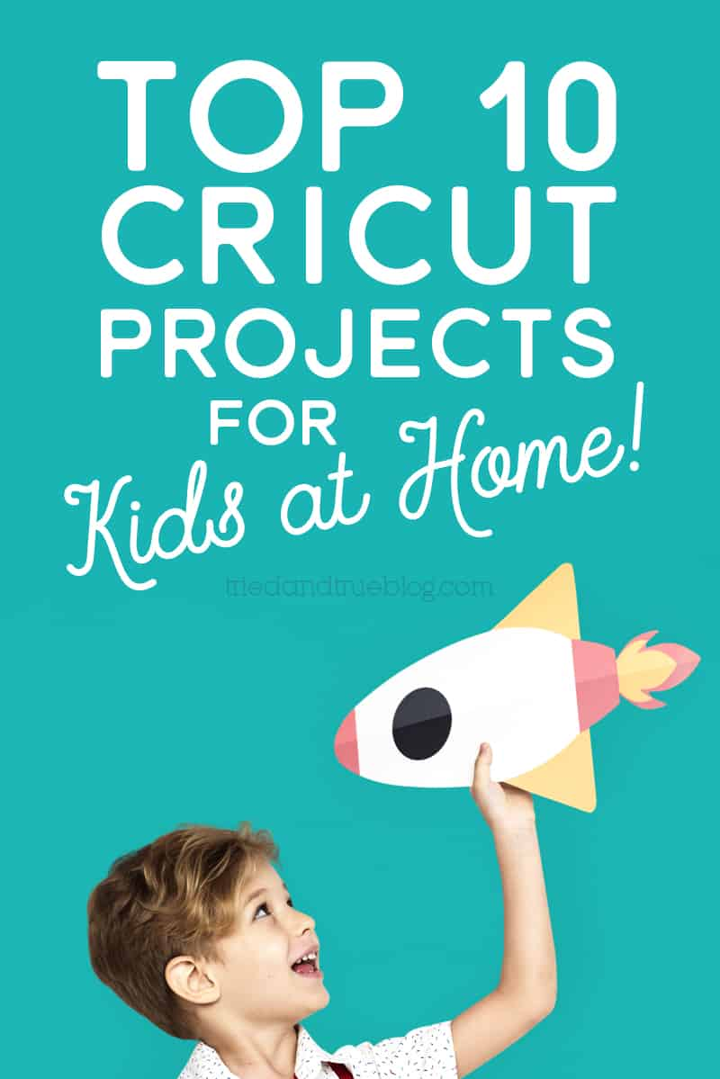 Cricut Projects for KidsEDIT