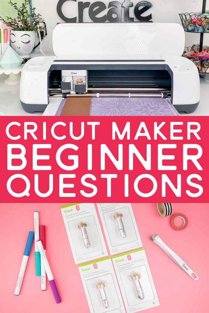 Cricut Maker with Tools. Word overlay: Cricut Maker Beginner Questions.