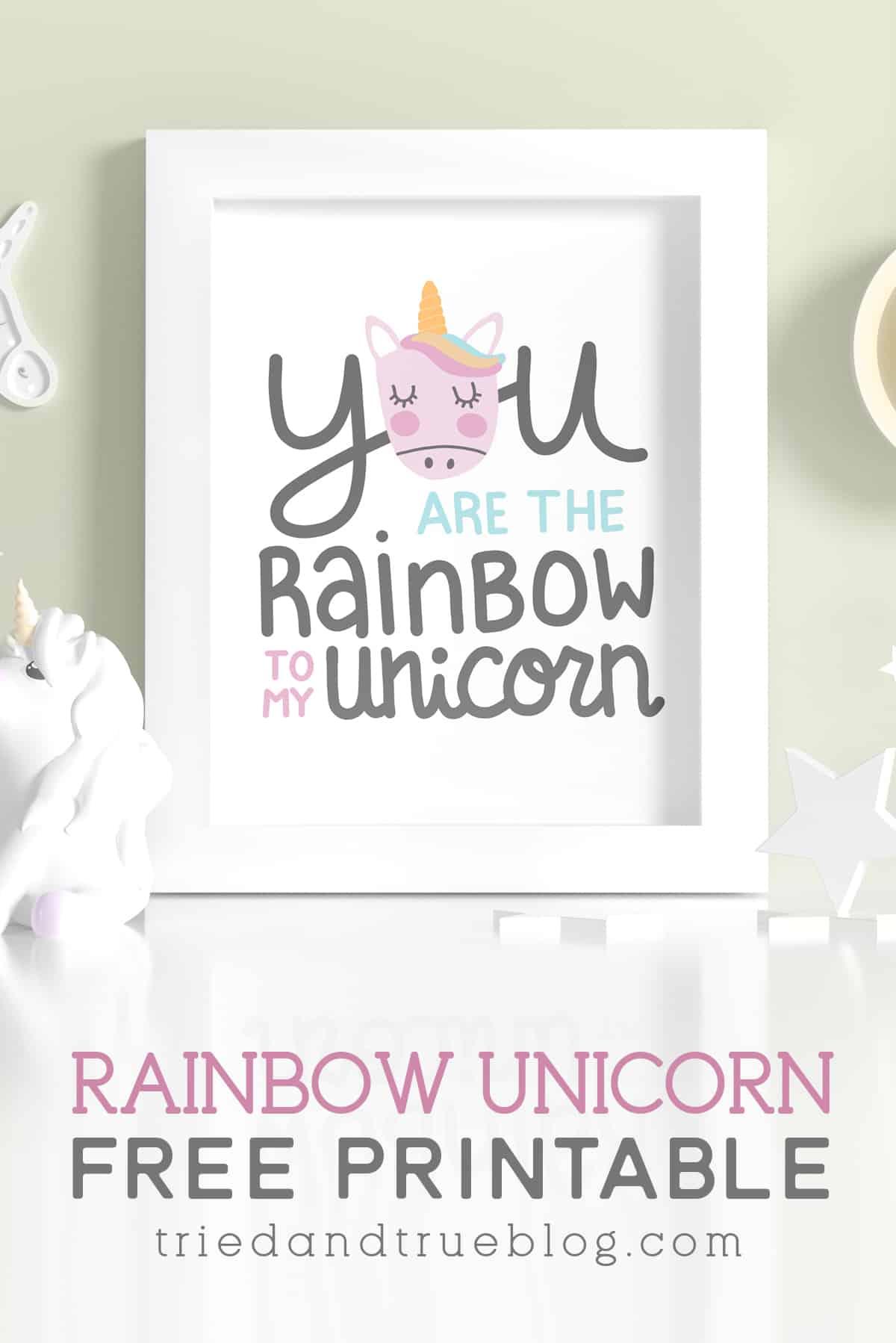 Framed Rainbow to My Unicorn free printable art.