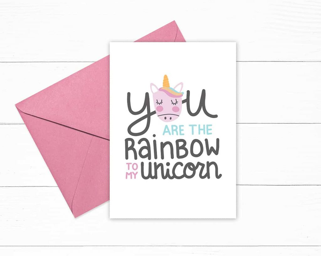 White greeting card with the Rainbow to My Unicorn free printable art on it.