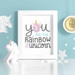 Rainbow To My Unicorn Free Printable Art