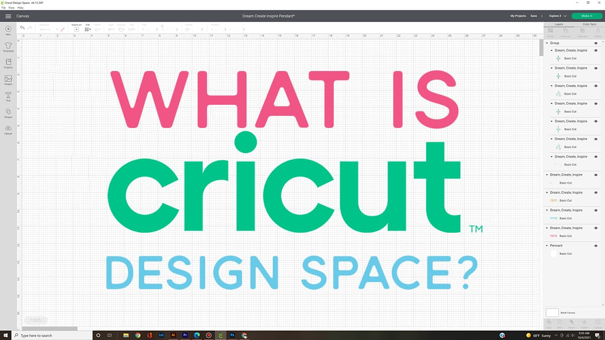 """Screenshot of Cricut Design Space with words """"What is Cricut Design Space"""" overlay"""