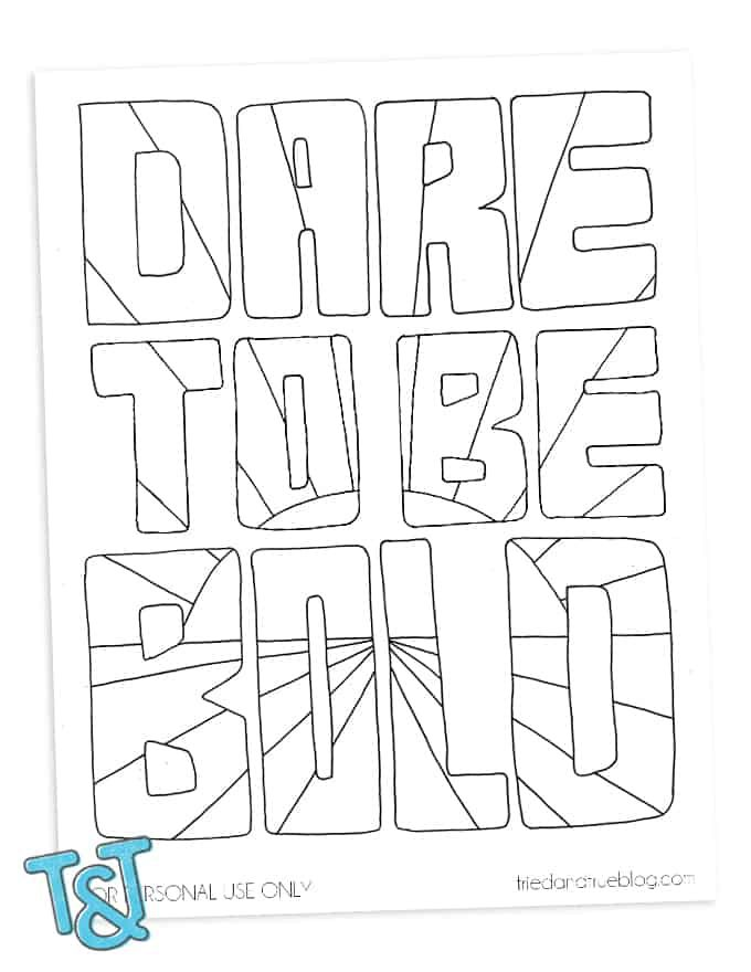 Be Bold Free Coloring Page